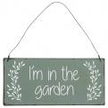 Plechová cedule I'm In The Garden 7 x 15 cm