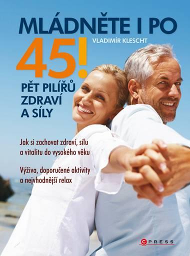 Kniha Mládněte i po 45! Computer Press